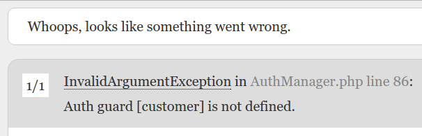 Laravel Auth guard [customer] is not defined.