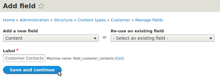 Adding Customer Contacts entity reference field to Customer content type in Drupal 8
